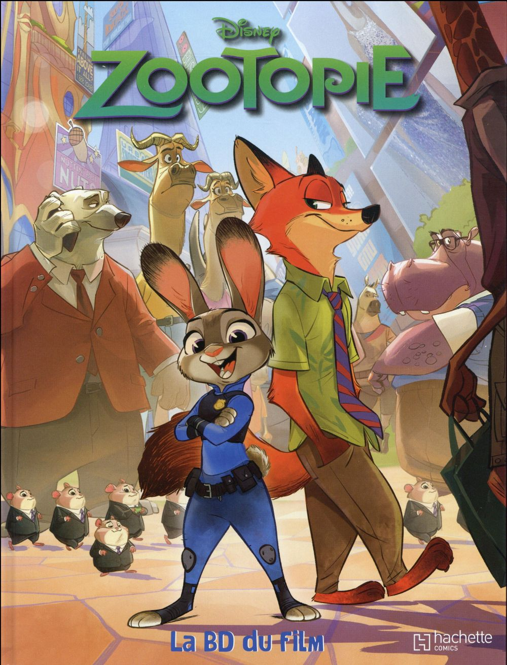 Zootopie ; La Bd Du Film