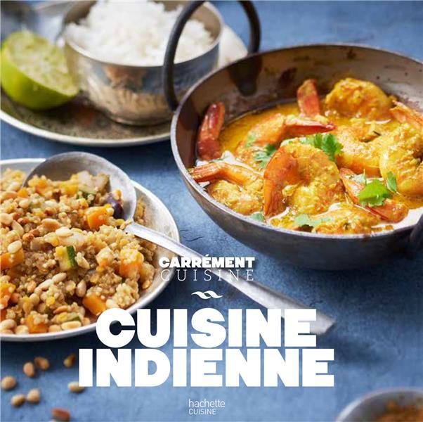 100 recettes de cuisine indienne
