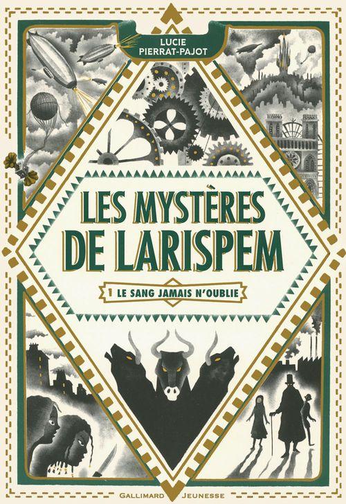 Les Mystères de Larispem (Tome 1) - La sang jamais n'oublie