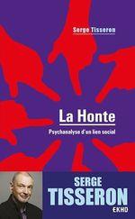 Vente EBooks : La honte - 4e éd.  - Serge Tisseron