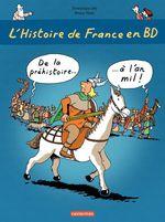Vente Livre Numérique : L'histoire de France en BD - De la préhistoire à l'an mil  - Bruno Heitz - Dominique Joly
