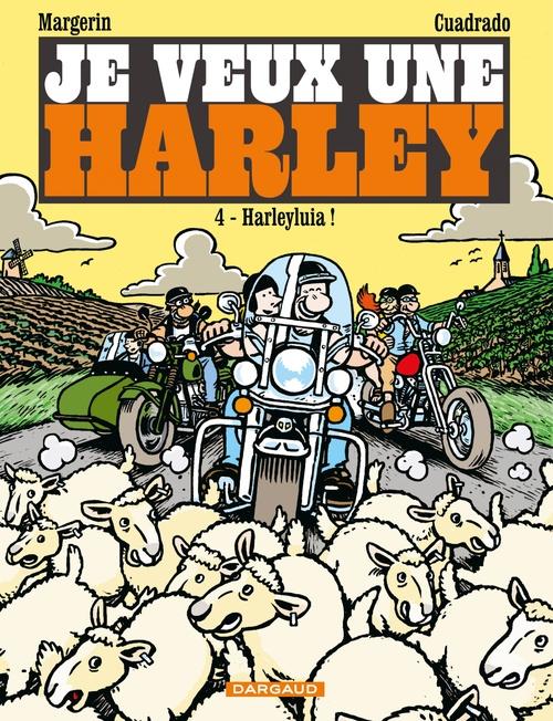 Je veux une Harley T.4 ; Harleyluia !