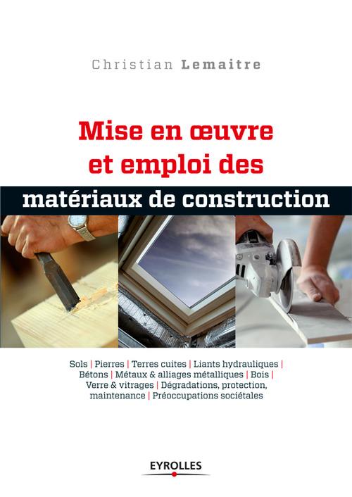 Mise en oeuvre et emploi des matériaux de construction t.2