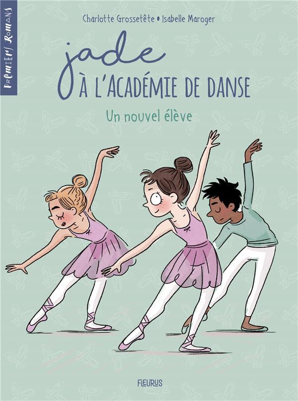Jade à l'académie de danse T.2 ; un nouvel élève