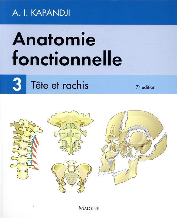 ANATOMIE FONCTIONNELLE. T3, 7E ED. KAPANDJI A.I.