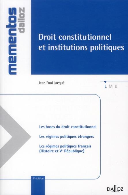 Droit Constitutionnel Et Institutions Politiques (9e Edition)