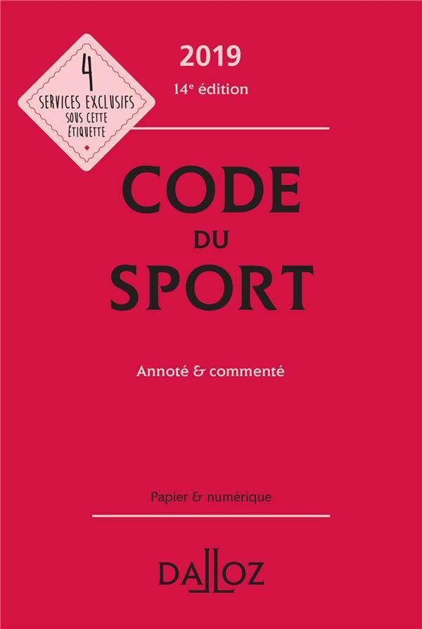 Code du sport annoté et commenté (édition 2019) (14e édition)