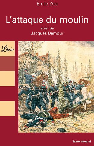 L'Attaque Du Moulin ; Jacques Damour