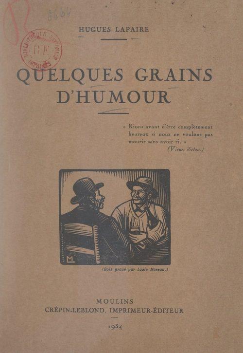 Quelques grains d'humour  - Hugues Lapaire