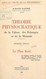 Vente Livre Numérique : Théorie physiocratique de la valeur, des échanges et de la monnaie  - Roger Barthié