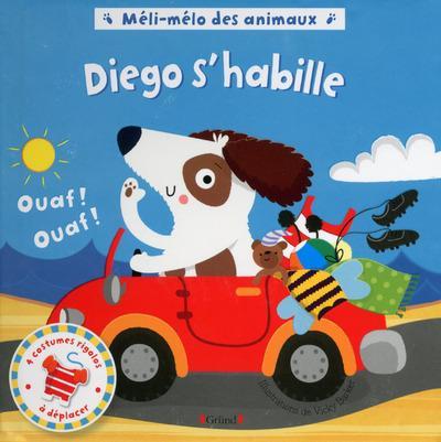 Méli-mélo des animaux ; Diego s'habille
