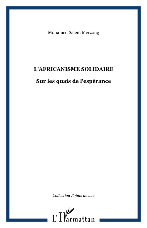 L'africanisme solidaire