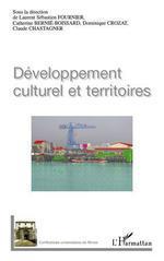Vente Livre Numérique : Développement culturel et territoires  - Laurent-Sébastien Fournier - Dominique Crozat - Catherine BERNIE-BOISSARD - Claude Chastagner