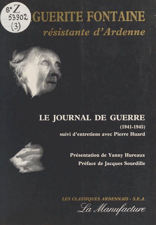 Marguerite Fontaine, résistante d'Ardennes : Le Journal de guerre (1941-1945)