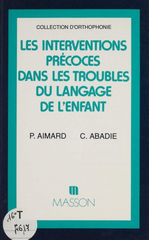 Les Interventions précoces dans les troubles du langage de l'enfant