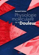 Vente EBooks : Physiologie moléculaire de la Douleur