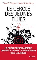 The circle T.1 ; les élues
