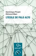 L'École de Palo Alto  - Marc Edmond - Dominique Picard