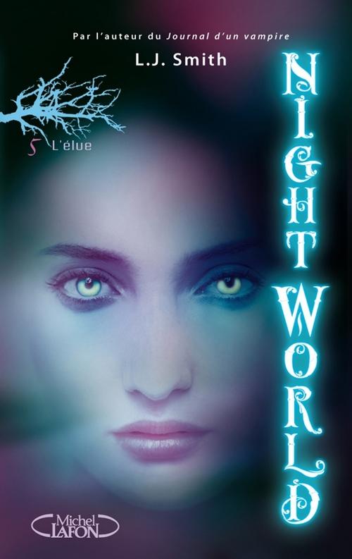 Night world t.5 ; l'élue