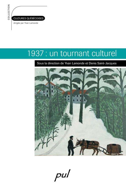 1937 : un tournant culturel