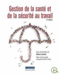 La gestion de la santé et de la sécurité au travail (2e édition)