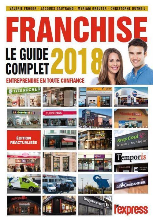 Franchise ; le guide complet (édition 2018)
