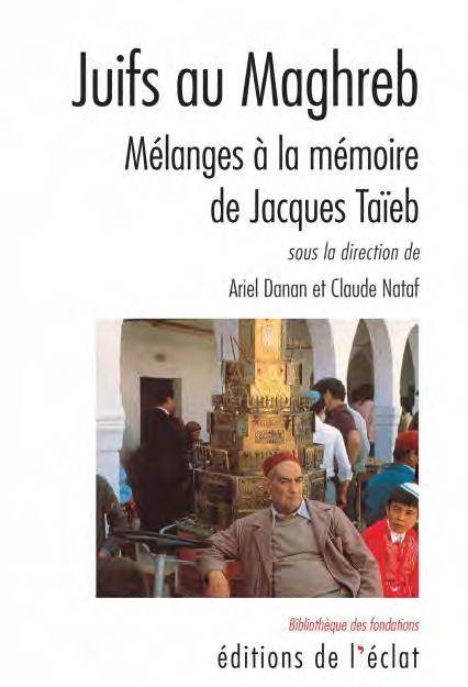 Juifs au maghreb ; mélanges à la memoire de Jacques Taieb