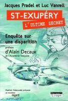 Saint Exupery, l'ultime secret