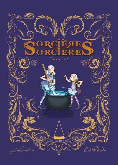 Sorcières sorcières ; INTEGRALE T.1 A T.3