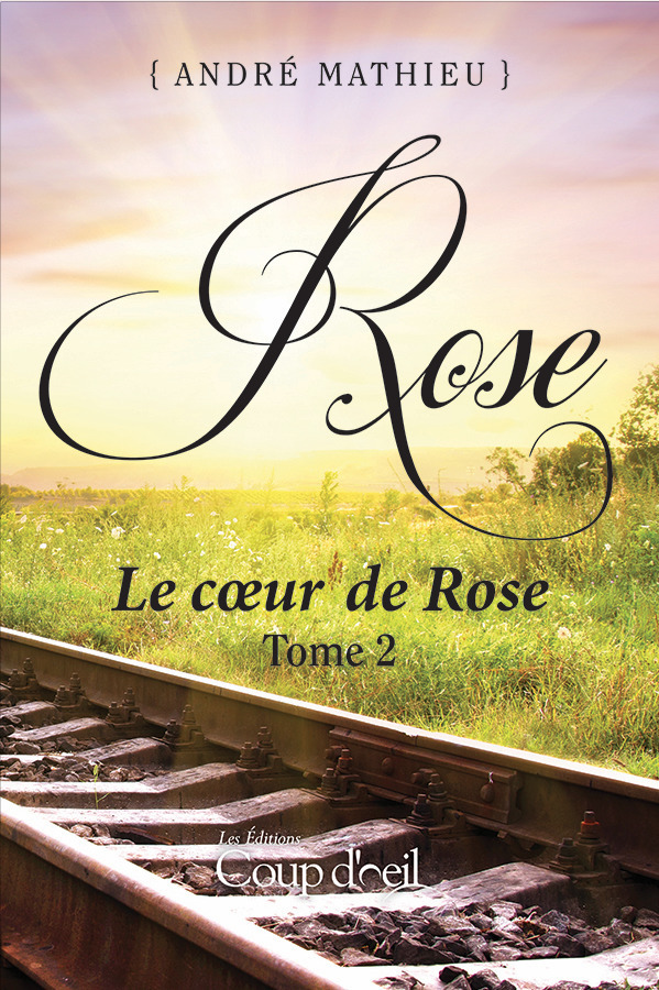 Rose - Tome 2