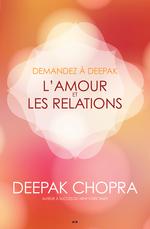 Vente Livre Numérique : Demandez à Deepak - L'amour et les relations  - Deepak Chopra