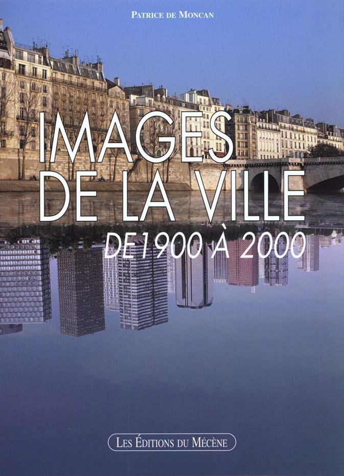 Images de la ville de 1900 a 2000