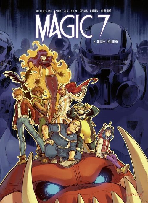 Magic 7 T.8 ; super trouper