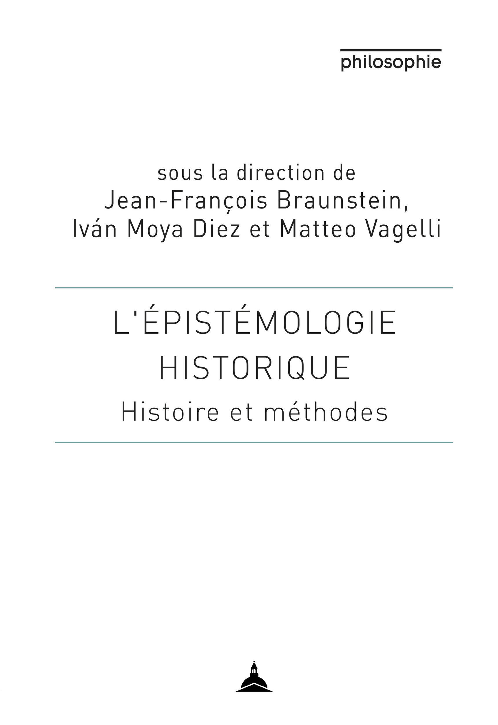 L'épistémologie historique ; histoire et methodes