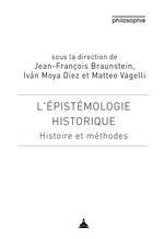 Vente Livre Numérique : L´épistémologie historique  - Jean-François Braunstein - Matteo Vagelli - Iván Moya Diez