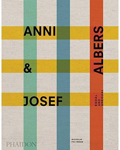 Anni & Josef Albers ; equal and unequal