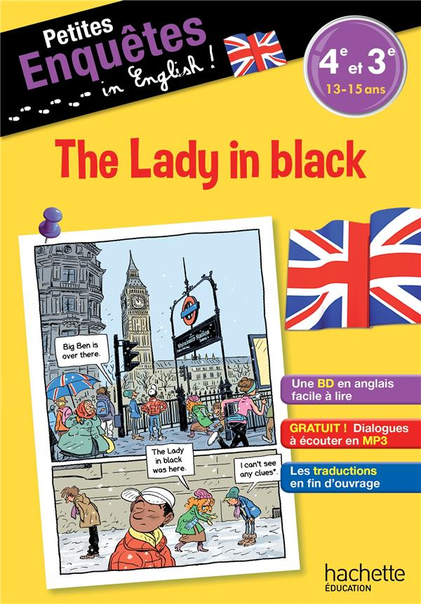 PETITES ENQUETES EN ANGLAIS 4E-3E THE LADY IN BLACK