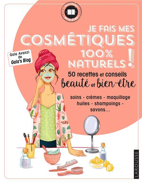 Je fais mes cosmétiques 100 % naturels !