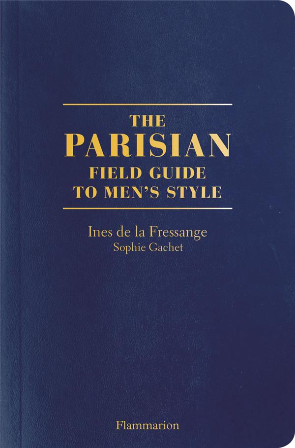 The parisians: a field guide to men's style