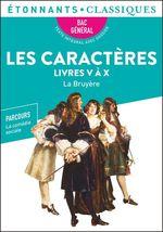 Vente EBooks : Les Caractères, Livres V à X (BAC 2022)  - La Bruyère