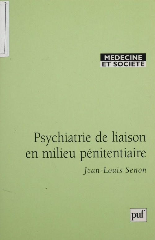 Psychiatrie de liaison en milieu pénitentiaire