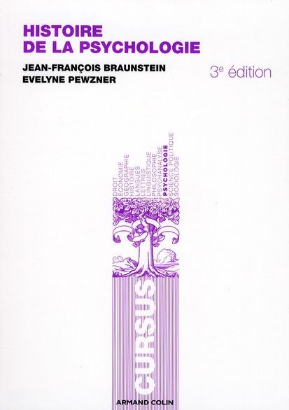 Histoire De La Psychologie (3e Edition)