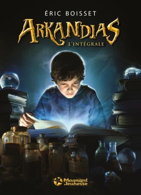 Arkandias ; l'intégrale