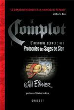 Couverture de Le Complot - Preface D'Umberto Eco - L'Histoire Secrete Des Protocoles Des Sages De Sion