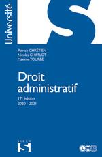 Droit administratif - 17e ed.  - Maxime Tourbe - Patrice Chretien - Nicolas Chifflot