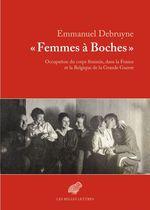 Vente Livre Numérique : « Femmes à Boches »  - Emmanuel Debruyne