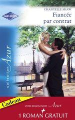 Vente Livre Numérique : Fiancée par contrat - Idylle à Pennington (Harlequin Azur)  - Chantelle Shaw - Catherine George