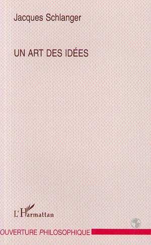 Un art des idées  - Jacques Schlanger