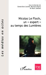 """Vente Livre Numérique : Nicolas Le Floch, un """"expert"""" au temps des Lumières  - Bernard Papin - Geneviève Landié - Alain Sebbah"""