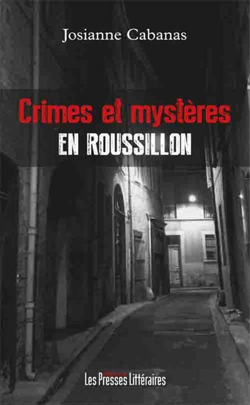 Crimes et mystères en Roussillon